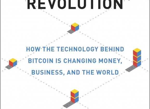 BLOCKCHAIN REVOLUTION How The Technology Behind Bitcoin Is Changing Money Business And Latest Book