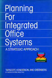 Planning for Integrated Office Systems
